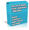 Thumbnail Buy MRR Audio - The Secret Health Factor *High Quality*