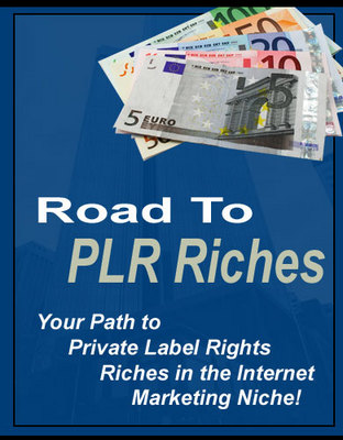 Pay for Road to PLR Riches (PLR)