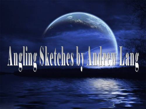 Pay for Angling Sketches ebook by Andrew Lang.pdf