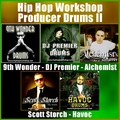 Thumbnail Hip Hop Workshop Producer Drums II
