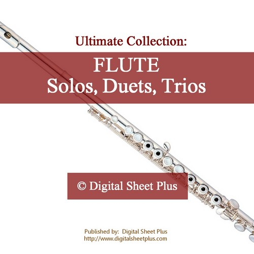 Pay for Flute Solos, Duets, Trios Sheet Music Collection