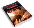 Thumbnail Guitar for Beginners - Viral eBook plr