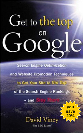Thumbnail  *NEW!*   Get to the Top on Google   Tips and Techniques to Get Your Site to the Top of the Search Engine Rankings and Stay There