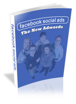 Pay for *NEW!* Facebook Social Ads - The New Adwords