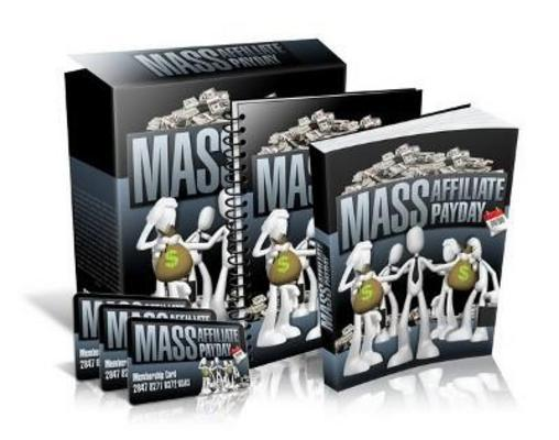 Pay for Mass Affiliate Payday - *RR + Free Extra Bonus included!*