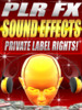 Thumbnail PLR Sound Effects With Private Label Rights.